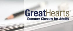 Great Hearts Summer Classes for Adults
