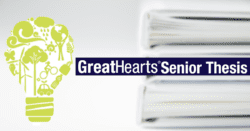 Great Hearts Senior Thesis