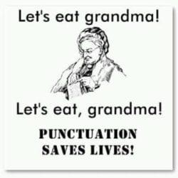 Dont Eat Grandma, use punctuation
