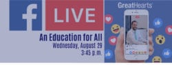Facebook Live - An Education for all, August 29 at 3:45 p.m.