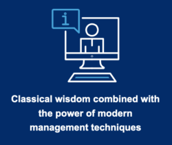 Classical wisdom combined with the power of modern management techniques